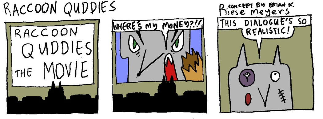 Quddies 1: A Monetary Dispute